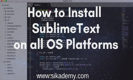 Ultimate Guide to Install Sublime Text Editor on macOS, Windows and Linux - Sikademy