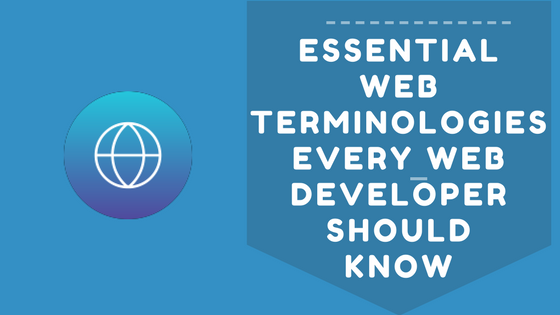 81 Web Development Terms You Should Know Now [2019 Update]
