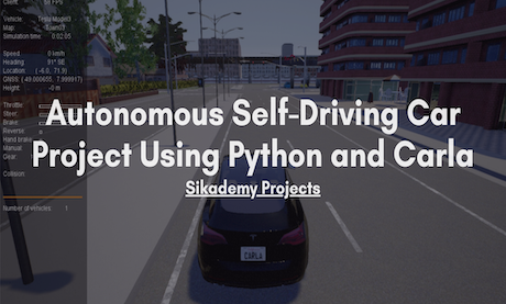 Reinforcement Learning Environment for CARLA Autonomous Self-Driving Car Using Python - Sikademy